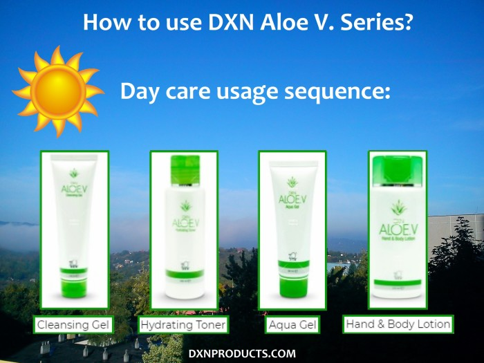 This is how DXN Aloe V. Series should be used for day care of your skin.